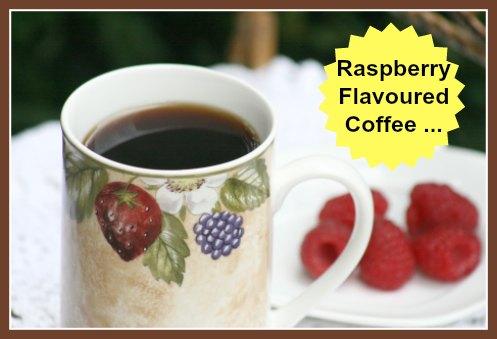 Raspberry Flavoured Coffee