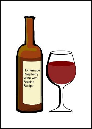Recipe for Homemade Raspberry Wine with Raisins