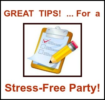 Great Tips for a Stress-Free Party