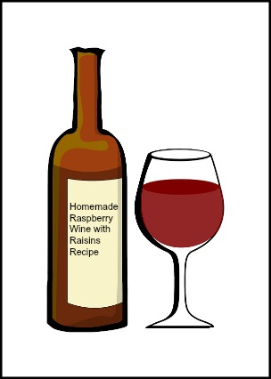 Recipe for Homemade Raspberry Wine with Raisins