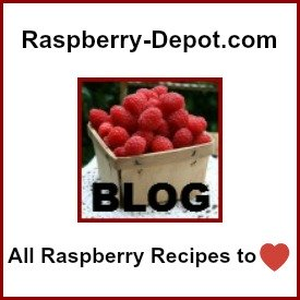 Raspberry-Depot.com's BLOG of Raspberry Recipes and EVERYTHING RASPBERRY RELATED