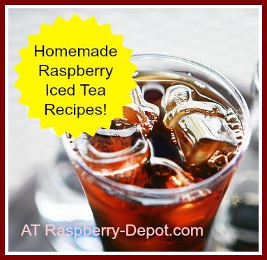 Homemade Raspberry Iced Tea Recipes